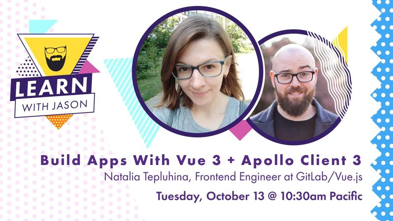 Build Apps With Vue 3 + Apollo Client 3