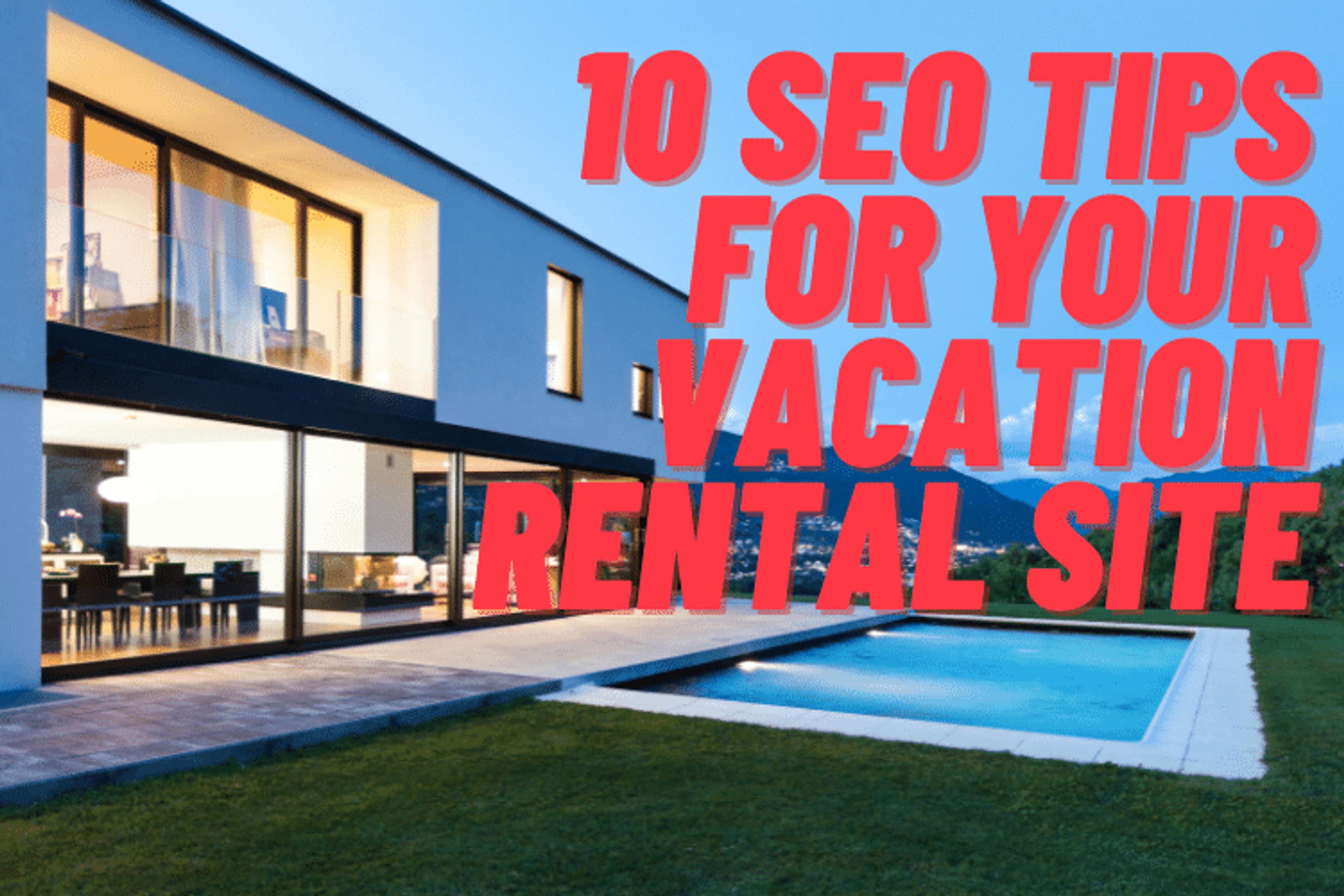 SEO tips for vacation rental websites