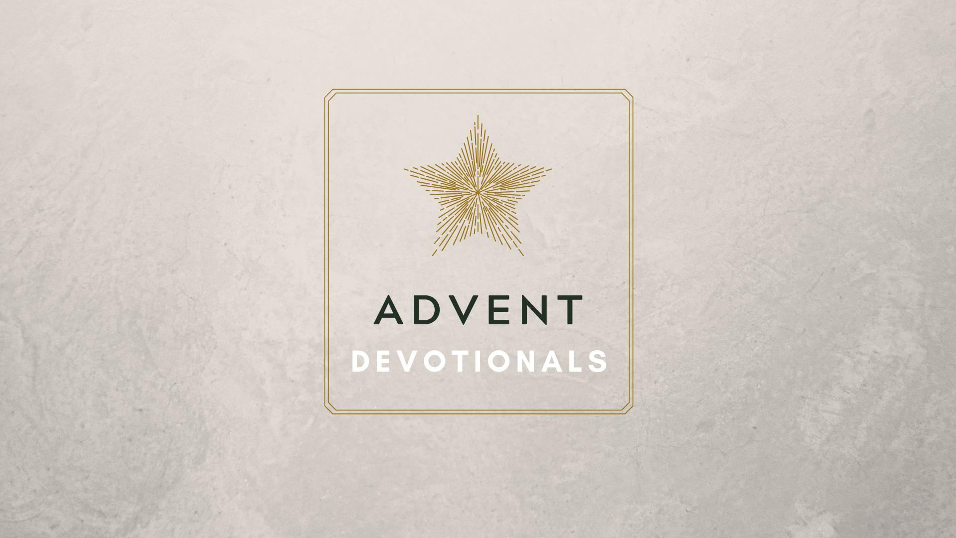 Advent Devotionals