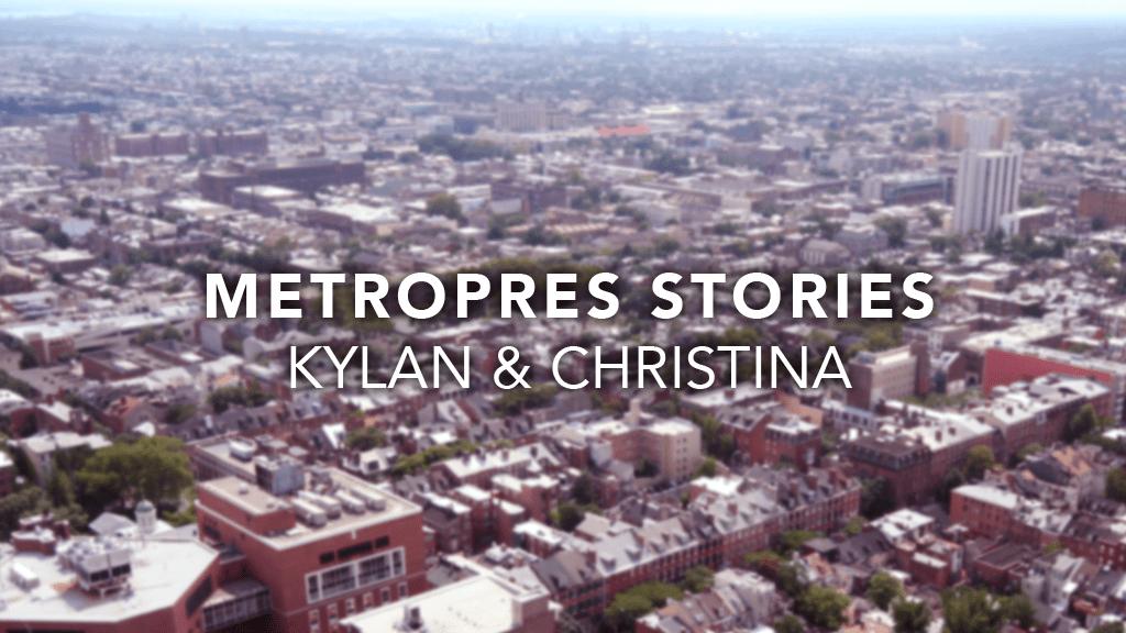 Metro Stories: Kylan & Christina