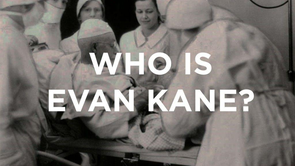 Who Is Evan Kane?