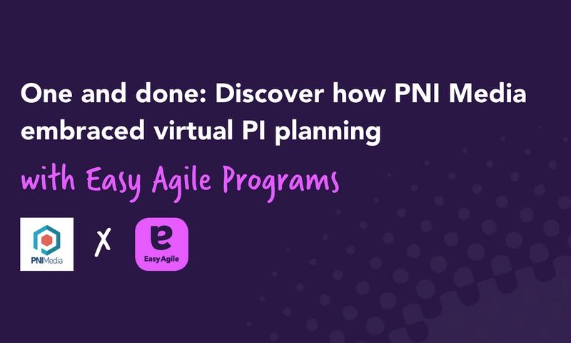 PNI Media X Easy Agile
