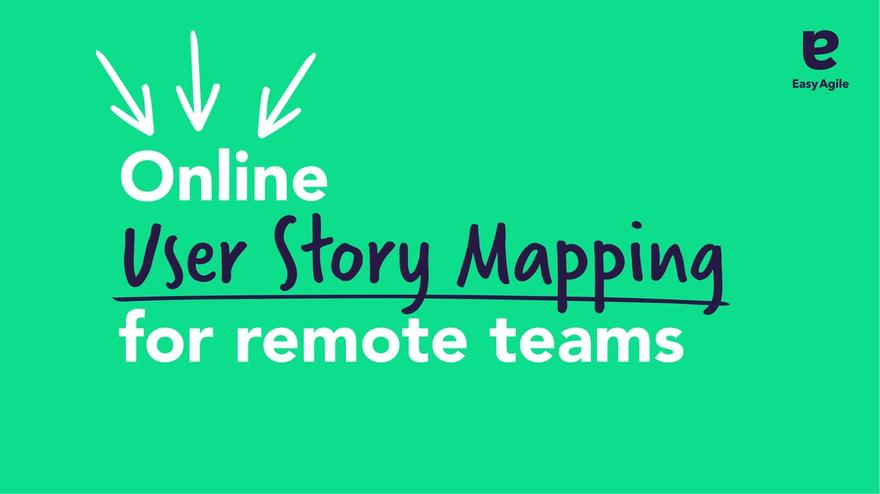 Online User Story Mapping for remote teams