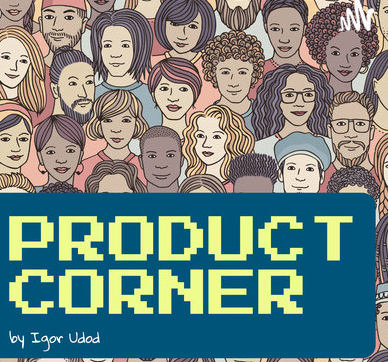 The Product Corner Podcast