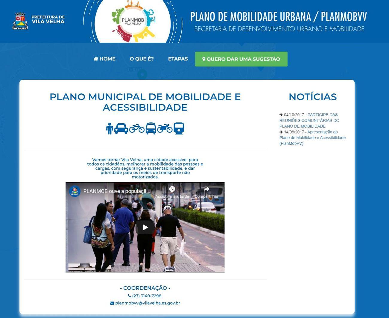 Outras informações podem ser obtidas no hotsite do PLANMOB VV no endereço: http://www.vilavelha.es.gov.br/planmobvv