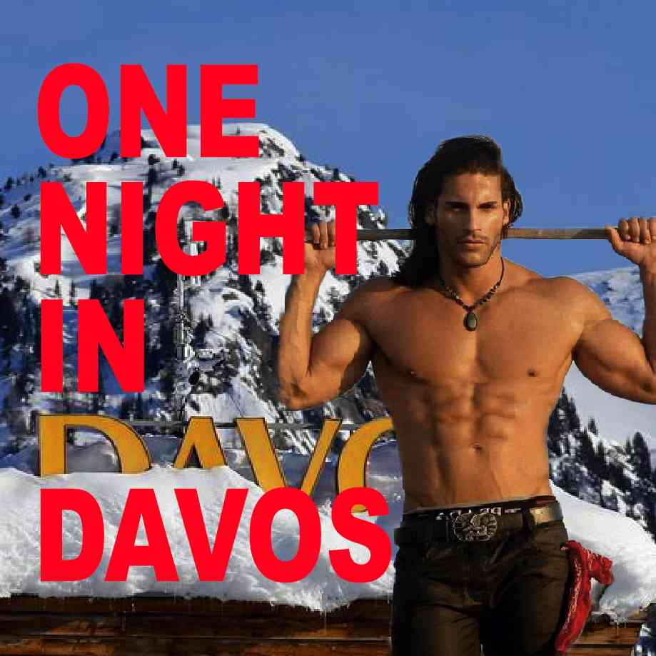 """Podcast cover. Red Text: """"ONE NIGHT IN DAVOS."""" Image: A mystical lumberjack dream hunk, shirtless atop the Swiss Alps."""