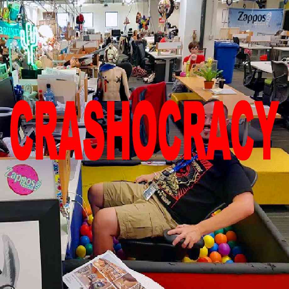 """Podcast cover. Red Text: """"CRASHOCRACY."""" Image: Dave from IT at Zappos put his chair in a ball pit and is dreaming of Chili's margaritas."""