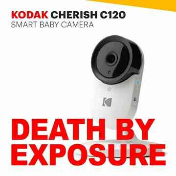 """Podcast cover. Red Text: """"DEATH BY EXPOSURE."""" Image: A product shot of a Kodak Cherish C120, ominously cute surveillance camera for babies."""