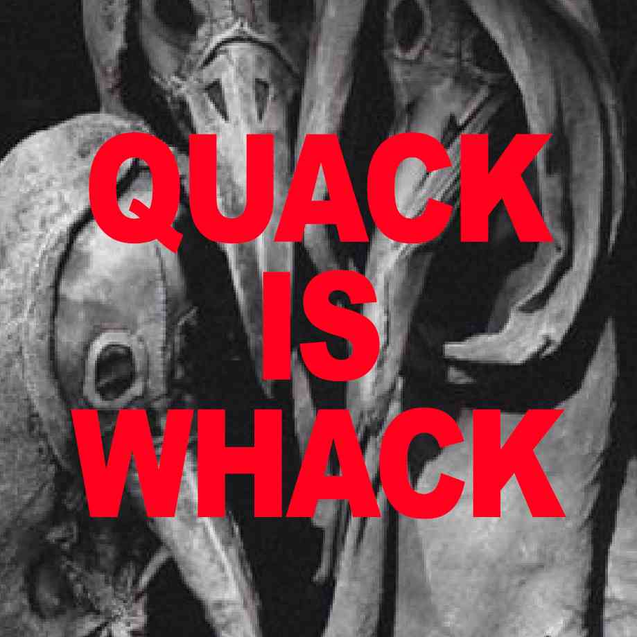 """Podcast cover. Red Text: """"QUACK IS WACK."""" Image: Three 17th century plague doctors wearing cloaks and spooky af bird masks."""