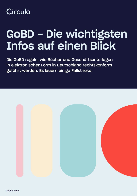 GoBD - Die wichtigsten Infos auf einen Blick