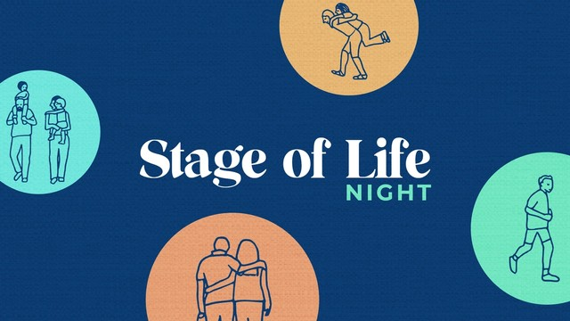 Stage of Life Night graphic