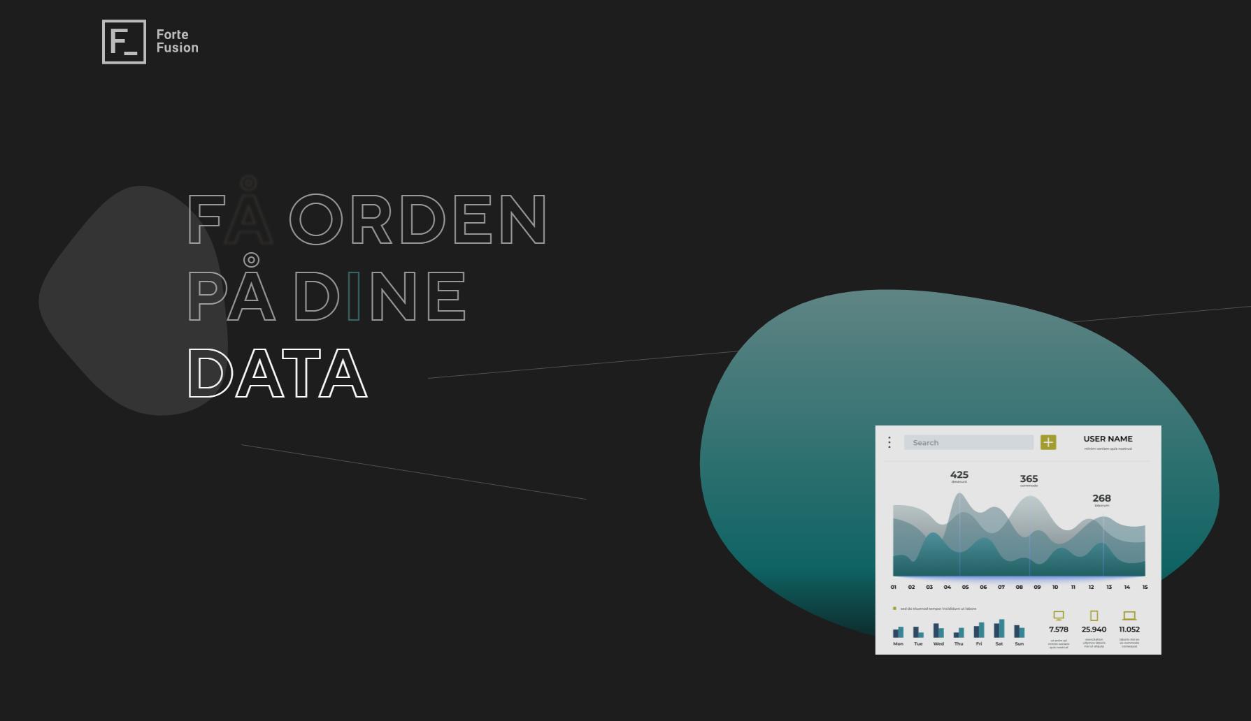 Få kontroll på dine data med Forte Fusion