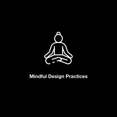 Mindful design practices that help us live by our values
