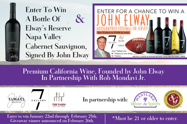 Enter to win a bottle of John Elway's Reserve wine.