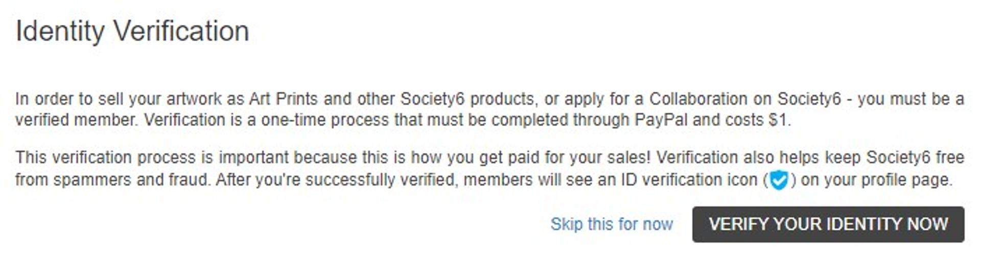 society6 identity verification cost