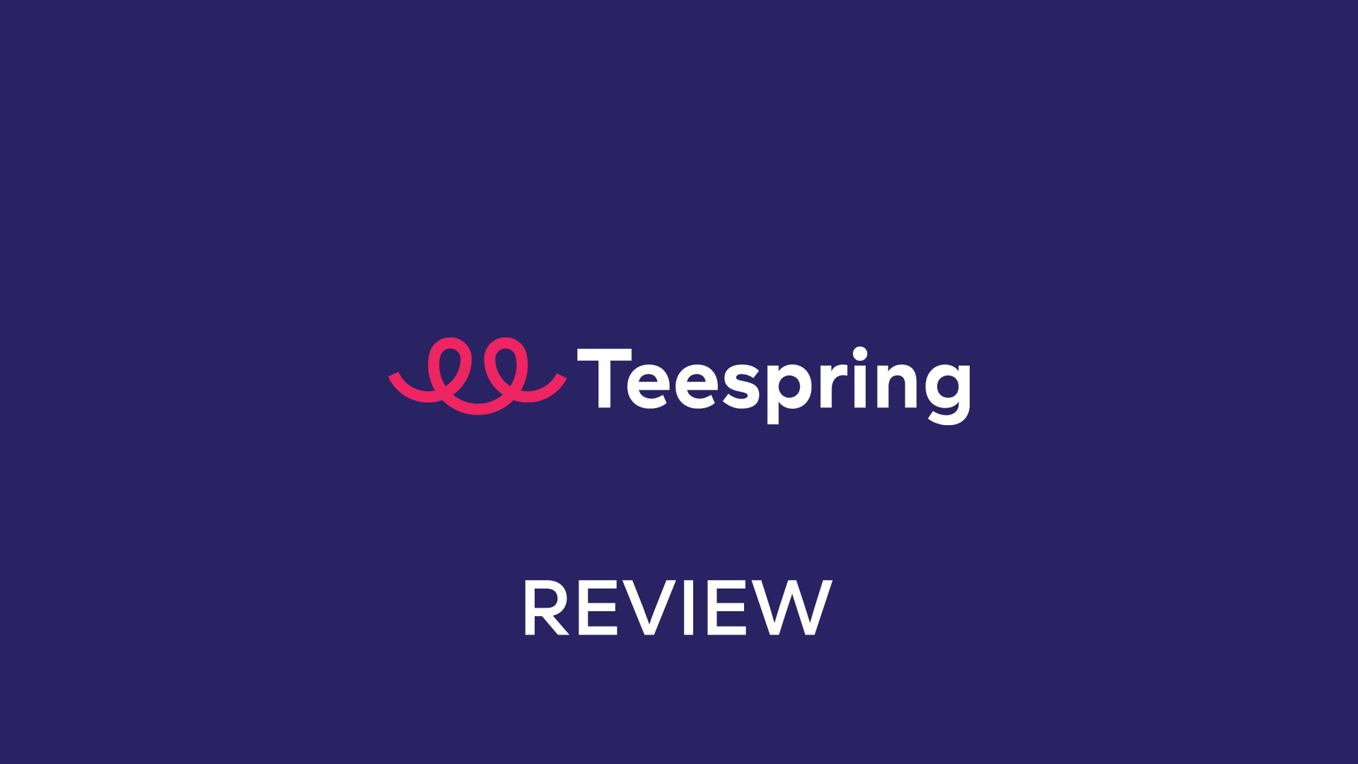 Teespring Review: Is The OG of On-Demand Printing Still Good?