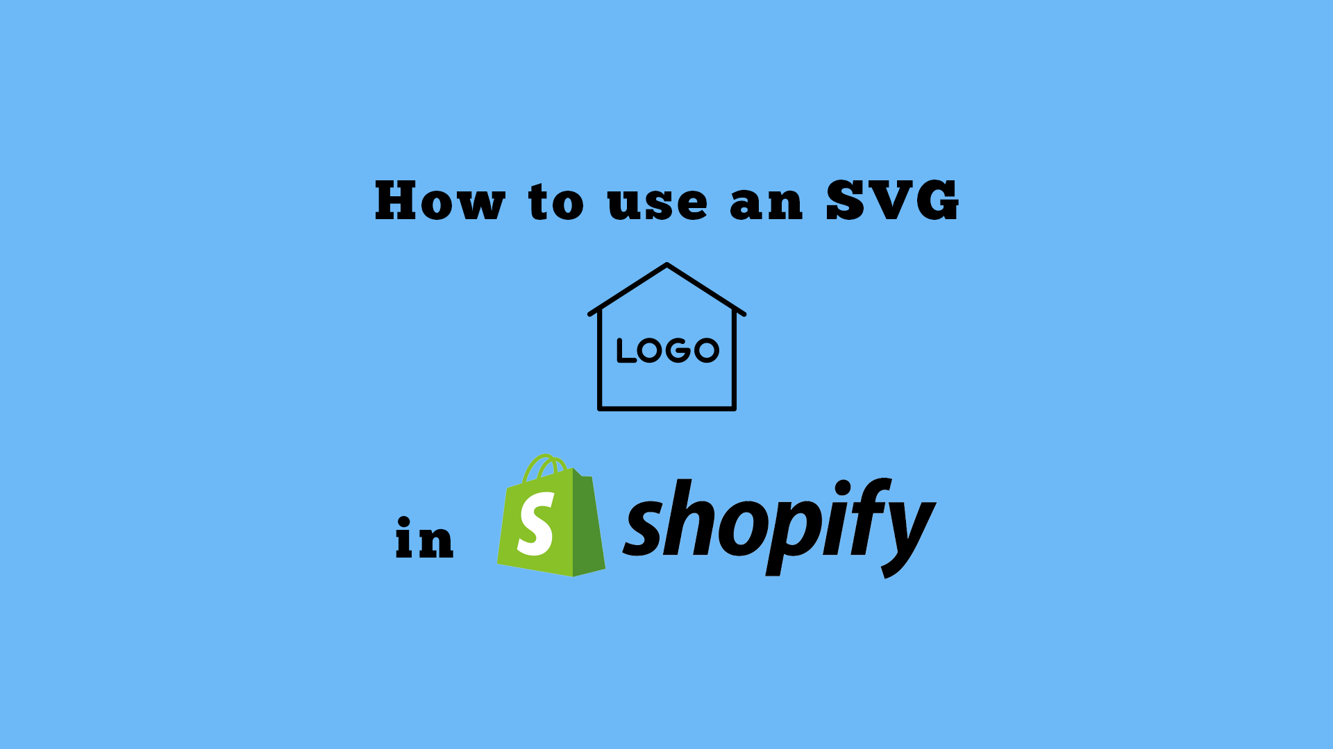 How To Use An SVG File For Your Shopify Store Logo