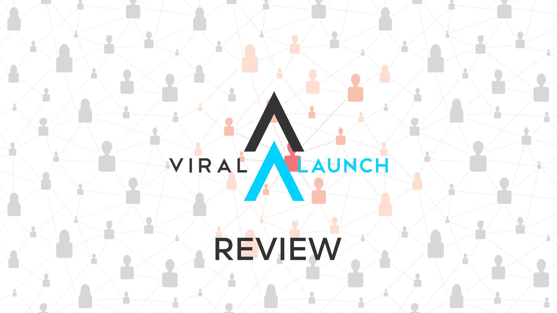 Viral Launch Review (2021)