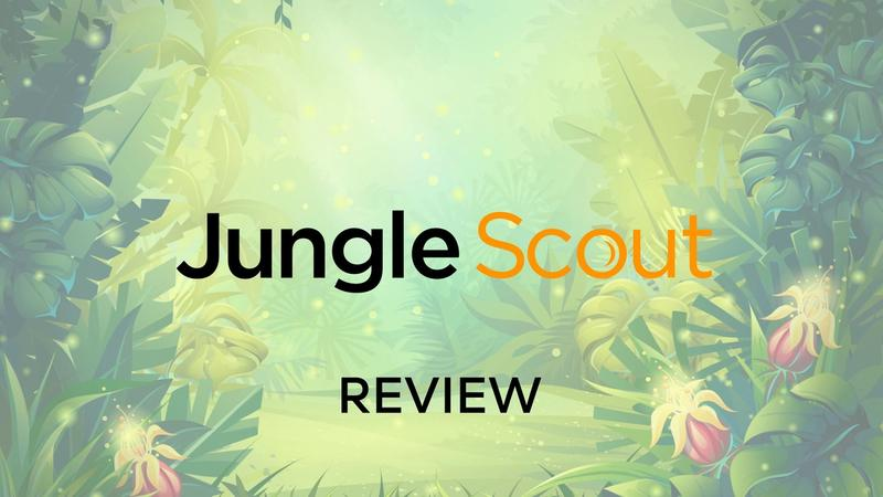 Cover for How Jungle Scout Can Boost Your Amazon FBA Business