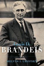 1900-1932 Louis D Brandeis and the Making of Regulated Competition