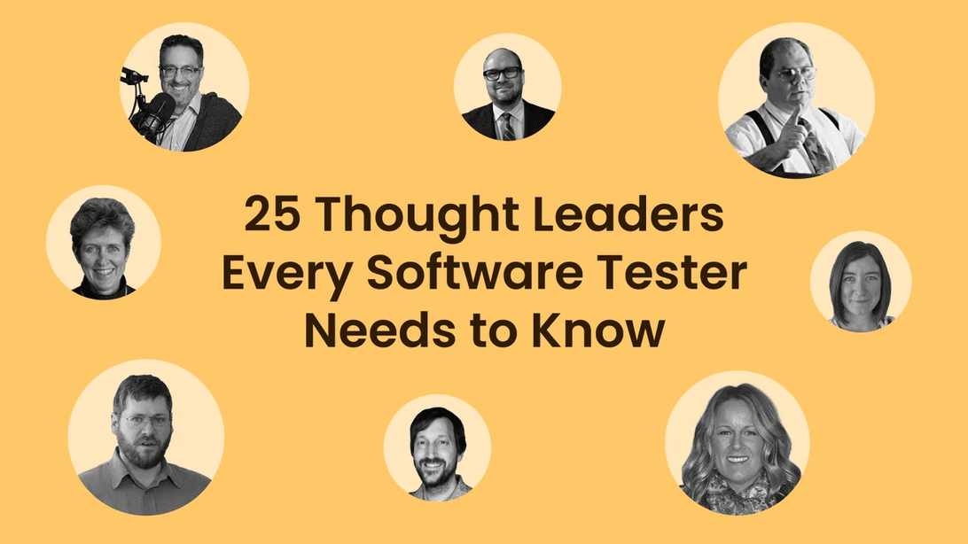 25 thought leaders every software tester needs to know