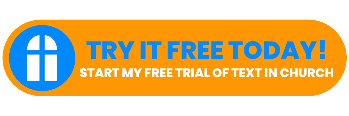 Try Text In Church Free Today!