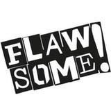 Flawsome!