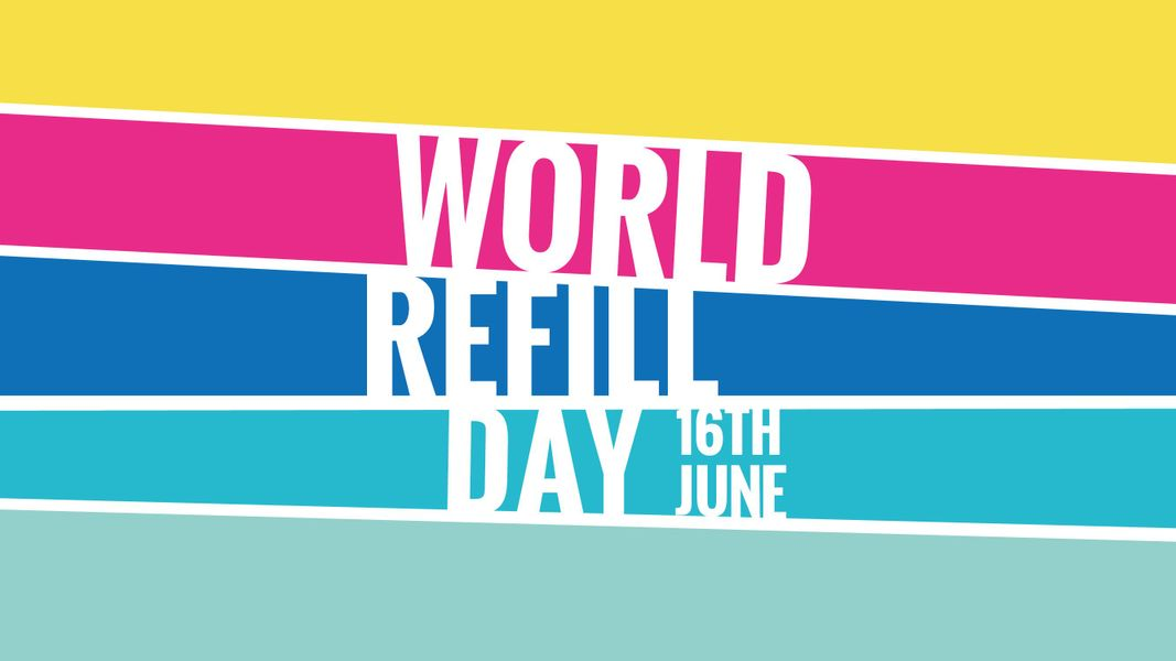 Get Involved This World Refill Day