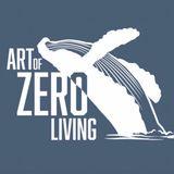 Art of Zero Living
