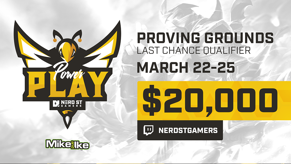 """Nerd Street Gamers Enters League of Legends Amateur Scene through Expanded Partnership with Riot Games for LCS Tier 1 Last Chance Qualifier, """"Power Play"""""""