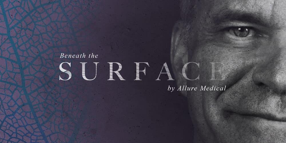 Beneath the Surface by Allure Medical
