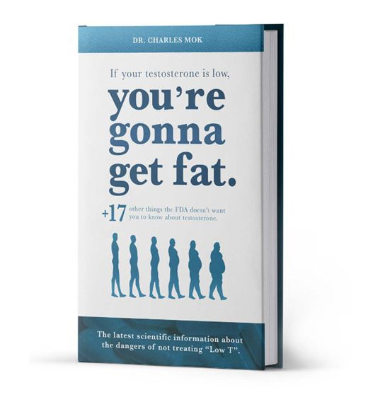 Image of the book If Your Testosterone Is Low, You're Gonna Get Fat